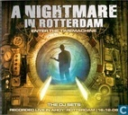 A Nightmare In Rotterdam - Enter The Time Machine: The DJ Sets