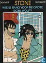 Comic Books - Stone [Duvivier] - Wie is bang voor de grote boze wolf?