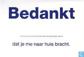 """B060017 - Rotterdam Veilig """"Bedankt ..... dat je me naar huis bracht."""""""