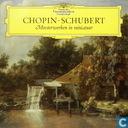 Chopin - Schubert - Meesterwerken in miniatuur