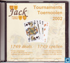 Jack Tournaments/Toernooien 2002