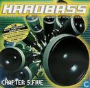 Hardbass Chapter 5.Five