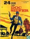 24 Uur voor Doc Silver