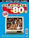 Celebrate the 80s