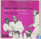 Chop-Shoy Fighting (Kung Fu Fighting)