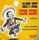 Happy José (Ching-Ching)
