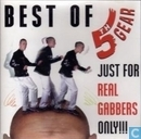 Best Of 5th Gear - Just For Real Gabbers Only!!!