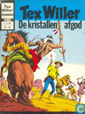 Strips - Tex Willer - De kristallen afgod
