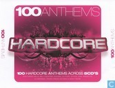 100 Anthems: Hardcore