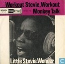 Workout Stevie, Workout