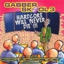 Gabber Skool 3