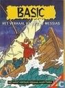 Basic - Het verhaal van Jezus Messias
