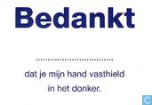 """B060018 - Rotterdam Veilig """"Bedankt ..... dat je mijn hand vasthield in het donker."""""""