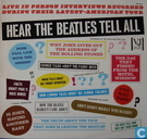 Platen en CD's - Beatles, The - Hear The Beatles tell all