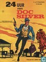 Comic Books - Doc Silver - 24 Uur voor Doc Silver