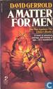 1: A Matter for Men