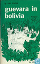 Guevara in Bolivia