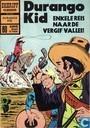 Strips - Durango Kid - Enkele reis naar de Vergif vallei!