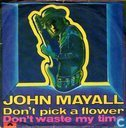 Don't Pick a Flower