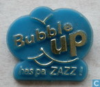 Bubble Up has pa zazz ! [blue]