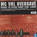 MC Vol Overgave
