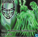 The Ruffneck Collection Part VII