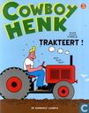 Bandes dessinées - Cowboy Henk - Cowboy Henk trakteert!