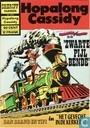 Bandes dessinées - Dan Brand en Tipi - Hopalong Cassidy en de Zwarte Pijl bende!