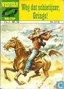 Comic Books - Wèg dat schietijzer, Gringo! - Wèg dat schietijzer, Gringo!