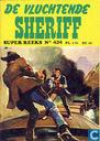 Bandes dessinées - Super reeks - De vluchtende sheriff