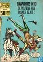 Comics - Rawhide Kid - De wapens van Jasker Jelko!