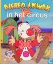 Alfred J. Kwak in het circus