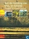 Aan de monding van Maas en Schelde