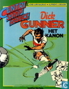 Comic Books - Dick Gunner - Het kanon