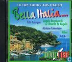 Bella Italia...  18 Top-Songs aus Italien