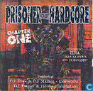 Prisoner Of Hardcore - Chapter One