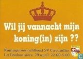 """U000425 - SV Circumflex, Maastricht """"Wil jij vannacht mijn koning(in) zijn??"""""""
