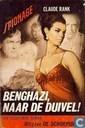 Benghazi, naar de duivel!