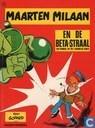 Bandes dessinées - Martin Milan - Maarten Milaan en de beta-straal