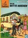 Strips - 4 Helden, De - De 4 helden en de witte hoeden