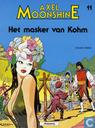Strips - Axel Moonshine - Het masker van Kohm