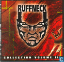 Ruffneck Collection Volume III
