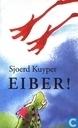 Boeken - Haeringen, Annemarie van - Eiber!
