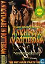 A Nightmare in Rotterdam - The Ultimate Party Video 2