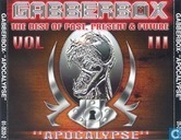 "Gabberbox ""Apocalypse"" - The Best Of Past, Present & Future Vol III"