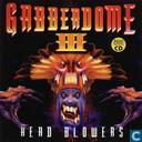 Gabberdome III - Head Blowers