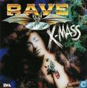 Rave The X-Mass