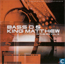 Bass D & King Matthew - In The Mix Vol. 5