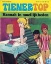 Bandes dessinées - Tienertop - Hannah in moeilijkheden