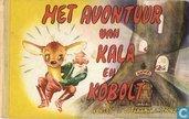 Het avontuur van Kala en Kobolt